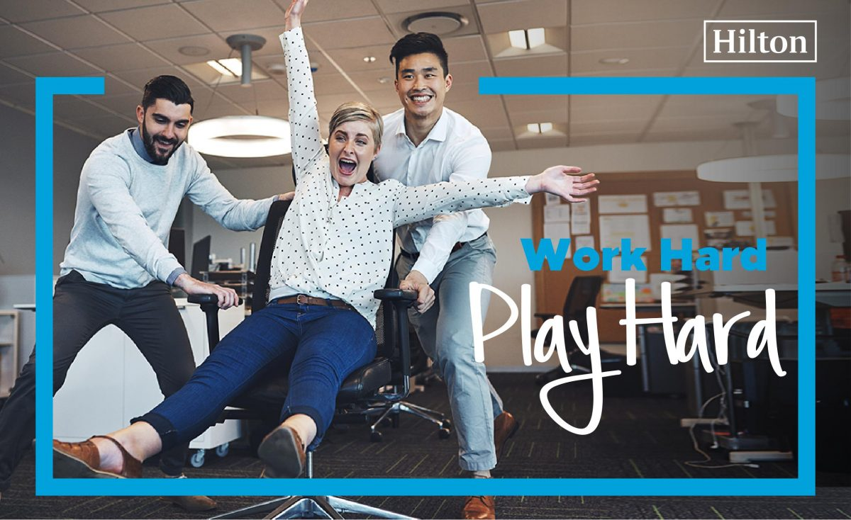 WORK HARD, PLAY HARD- Hilton's new meetings package; finding the balance between work and life