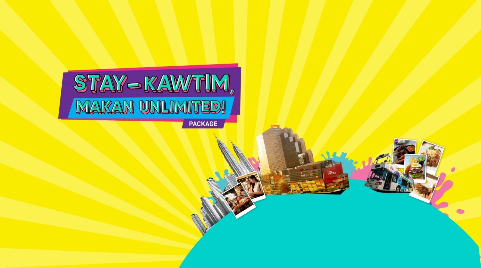 STAY-Kawtim, MAKAN Unlimited!